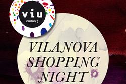 El Vilanova Shopping Night serà el dia 11 de novembre