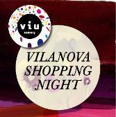 Torna la Vilanova Shopping Night